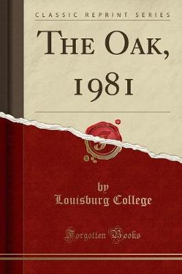 The Oak, 1981 (Classic Reprint)