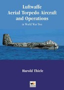Luftwaffe aerial torpedo aircraft and operations in World War Two
