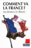 Comment va la France