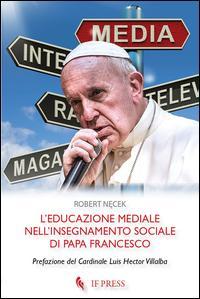 L'educazione mediale nell'insegnamento sociale di papa Francesco