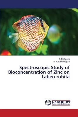Spectroscopic Study of Bioconcentration of Zinc on Labeo rohita