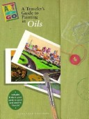 Traveler's Guide to Painting Oil