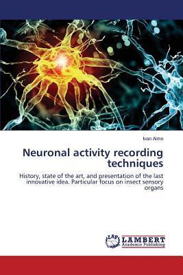 Neuronal activity recording techniques