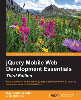 jQuery Mobile Web Development Essentials - Third Edition