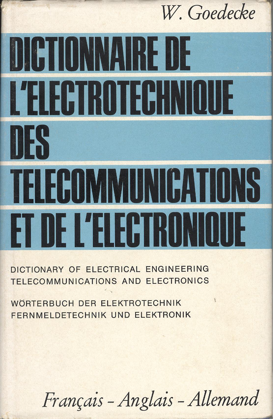 Dictionnaire de l'électrotechnique, des télécommunications et de l'électronique - Tome II