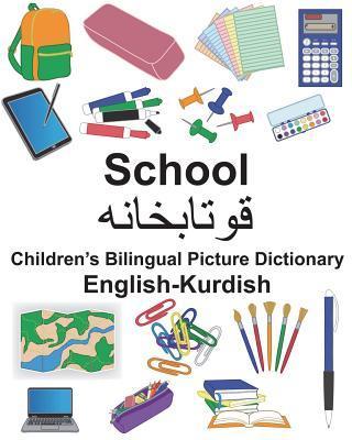 English-Kurdish School Children's Bilingual Picture Dictionary
