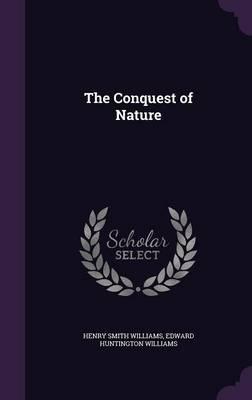 The Conquest of Natu...