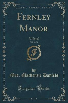 Fernley Manor, Vol. 3 of 3