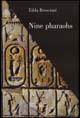 Nine pharaohs