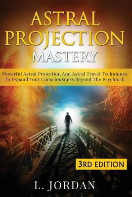 Astral Projection Mastery