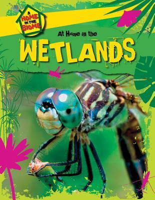 At Home in the Wetlands