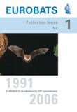 EUROBATS Celebrates Its 15th Anniversary 1991-2006
