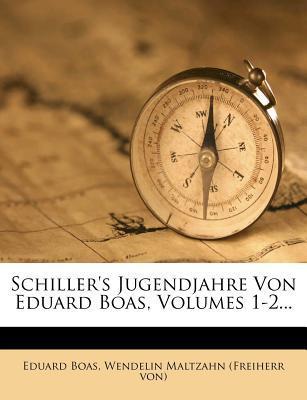 Schiller's Jugendjahre, erster Band