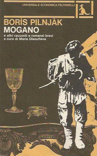 Mogano e altri racconti e romanzi brevi