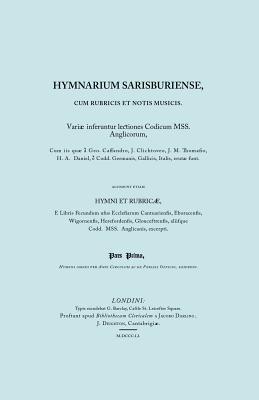 Hymnarium Sarisburiense, cum Rubricis et Notis Musicis. ... Hymni et Rubricae. (Facsimile 1851)