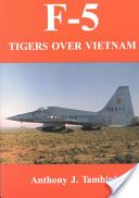 F-5 Tigers Over Vietnam