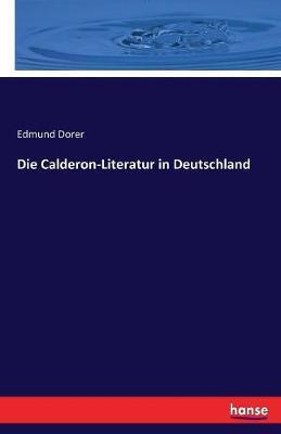 Die Calderon-Literatur in Deutschland