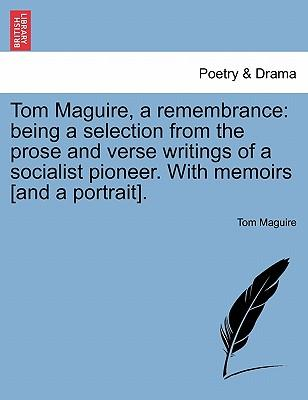 Tom Maguire, a remembrance