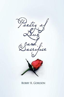 Poetry of Love and Sacrifice