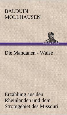 Die Mandanen - Waise