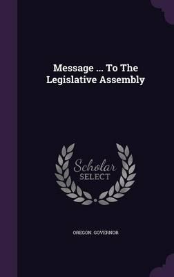Message to the Legislative Assembly