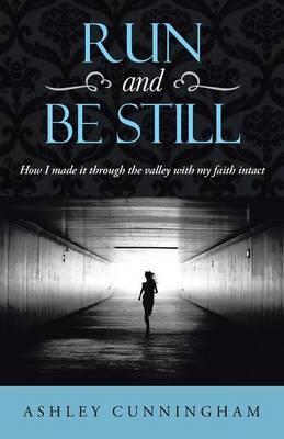 Run and Be Still
