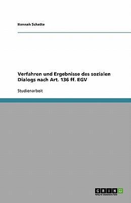 Verfahren und Ergebnisse des sozialen Dialogs nach Art. 136 ff. EGV