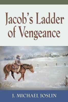 Jacob's Ladder of Vengeance