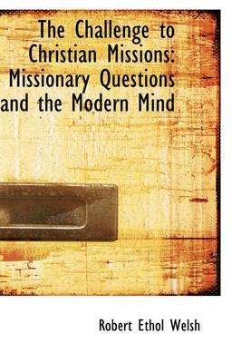 The Challenge to Christian Missions