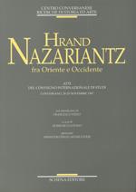 Hrand Nazariantz fra Oriente e Occidente