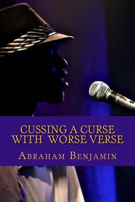 Cussing a Curse With Worse Verse