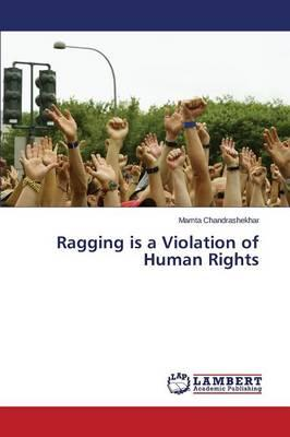 Ragging is a Violation of Human Rights