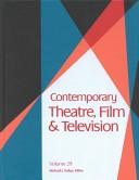 Contemporary theatre, film, and television