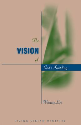 The Vision of God's Building