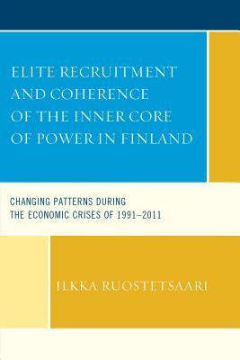 Elite Recruitment and Coherence of the Inner Core of Power in Finland