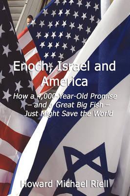 Enoch, Israel & America