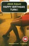 Happy Birthday, Turk