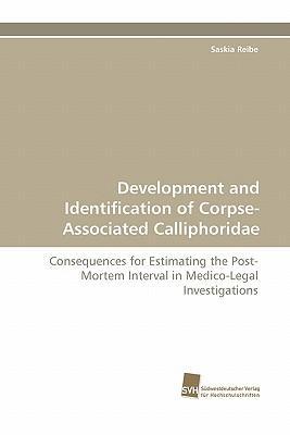 Development and Identification of Corpse-Associated Calliphoridae