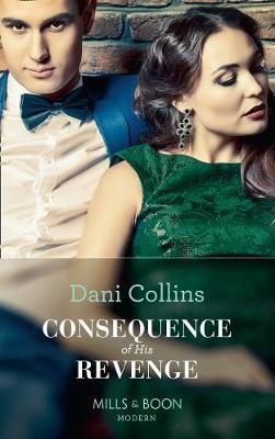 Consequence Of His Revenge (One Night With Consequences, Book 40)