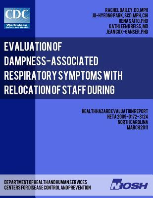 Evaluation of Dampness-Associated Respiratory Symptoms With Relocation of Staff During Remediation of an Elementary School