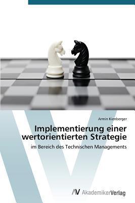 Implementierung einer wertorientierten Strategie