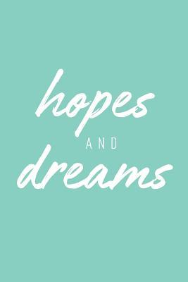 Hopes and Dreams Cute Journal