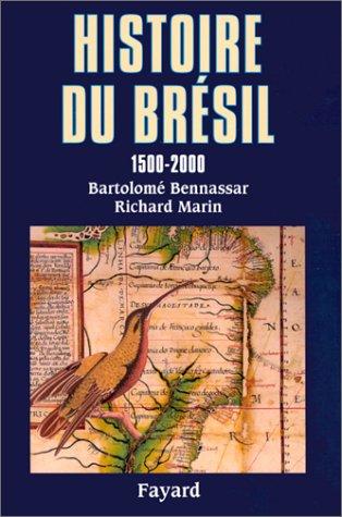 Histoire du Brésil 1500-2000
