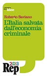 L'Italia salvata dall'economia criminale?