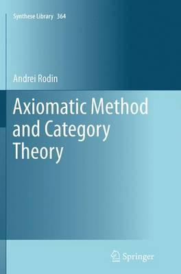 Axiomatic Method and...