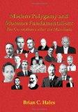 Modern polygamy and Mormon fundamentalists