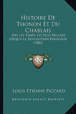 Histoire de Thonon Et Du Chablais