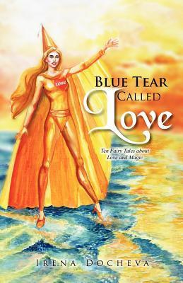 Blue Tear Called Love
