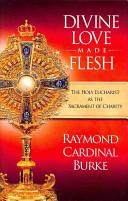 Divine Love Made Flesh