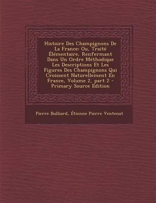 Histoire Des Champignons de La France